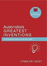 Australia's Greatest Inventions : From boomerang to the Hills Hoist by Lynda...