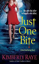 Kimberly Raye Just One Bite: A Dead-end Dating Novel (Dead-End Job Mysteries) Ve
