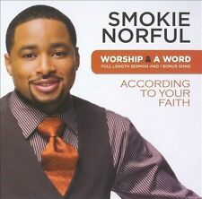 Worship & a Word: According to Your Faith by Smokie Norful (Contemporary Gosp...
