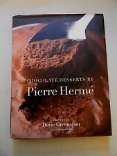 Chocolate Desserts by Pierre Herme by Dorie Greenspan and Pierre Hermé