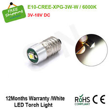 1X E10 3W CREE Led Flashlight Replacement Bulb Torch Lamp Light 3/4.5/6/12/18V