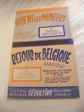 Partition Vivent les mineurs Verstaete Retour de Belgique Francis Baxter 1957