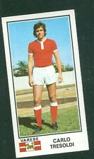 Figurina Calciatori Panini 1974-75! Tresoldi Varese! N.538! Nuova da Bustina!!