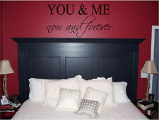 You & Me Now and Forever Bedroom Wall Sticker Wall Art Home Decor Wall Quotes