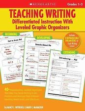 Teaching Writing: Differentiated Instruction With Leveled Graphic Organizers: 40