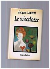 Jacques  Laurent LE SCIOCCHEZZE rusconi