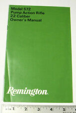 REMINGTON GUN OWNERS MANUAL - MODEL:  572 PUMP ACTION 22 CAL RIFLE