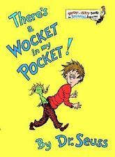 There's a Wocket in My Pocket! by Dr Seuss, Bright/Early, Hardcover, Very Good