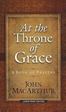 At the Throne of Grace: A Book of Prayers (Christian Large Print Originals) by