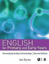 English for Primary and Early Years : Developing Subject Knowledge 2007 New