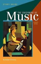 Study Guide: for The Enjoyment of Music: An Introduction to Perceptive Listening