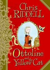 Chris Riddell - Ottoline And The Yellow Cat (2008) - Used - Trade Cloth (Ha