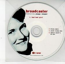 (DS730) Broadcaster, Bad Bad Girl ft Peggy Seeger - 2012 DJ CD