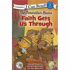 The Berenstain Bears, Faith Gets Us Through (I Can Read!  Good Deed Sc-ExLibrary