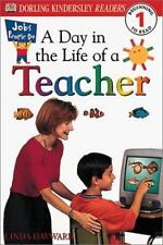 DK Readers: A Day in the Life of a Teacher, Level 1 by Linda Hayward and...