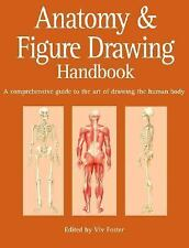 Anatomy and Figure Drawing Handbook: A Comprehensive Guide to the Art of Drawing