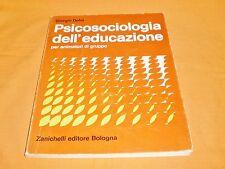 giorgio dehò psicologia dell'educazione per animatori di gruppo zanichelli 1974