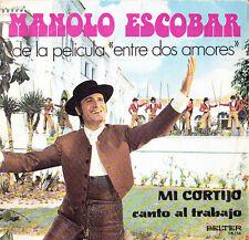 MANOLO ESCOBAR (DE LA PELICULA ENTRE DOS AMORES)-MI CORTIJO + CANTO AL TRABAJO