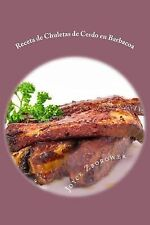 Spanish Food and Nutrition: Receta de Chuletas de Cerdo en Barbacoa :...