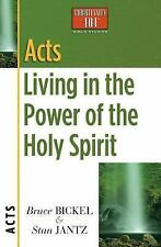 Christianity 101® Bible Studies: Acts : Living in the Power of the Holy...
