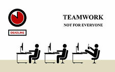 A4 Poster – Teamwork Not For Everyone (Picture Print Funny Office Working Art )