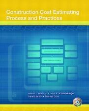 Construction Cost Estimating : Process and Practices by John E. Schaufelberger,…