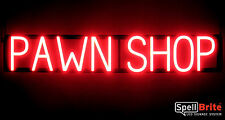 SpellBrite Ultra-Bright PAWN SHOP Sign Neon look LED performance