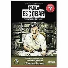 Pablo Escobar, : El Patron Del Mal by Alonso Salazar (2012, Other)