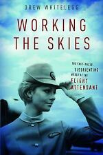 Working the Skies: The Fast-Paced, Disorienting World of the Flight Attendant, W