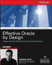Effective Oracle by Design (Osborne ORACLE Press Series) by Thomas Kyte