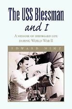 The USS Blessman and I : A memoir of shipboard life during World War II by...