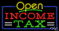 """NEW """"OPEN INCOME TAX"""" 32x17 SOLID/ANIMATED LED SIGN W/CUSTOM OPTIONS 25520"""