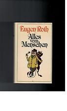Eugen Roth - Alles vom Menschen