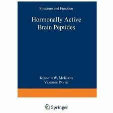 Hormonally Active Brain Peptides : Structure and Function (2013, Paperback)