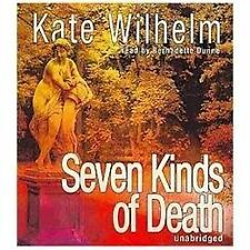 The Constance and Charlie Mysteries: Seven Kinds of Death by Kate Wilhelm (2013,
