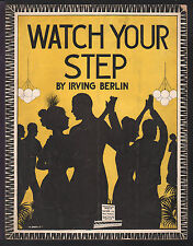 Watch Your Step 1915 Hard To Find IRVING BERLIN Vintage Sheet Music
