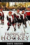 Tropic of Hockey: My Search for the Game in Unlikely Places-ExLibrary