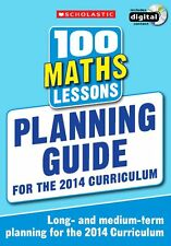 100 Maths Lessons: Planning Guide 2014 Curriculum CD-ROM Study book Year 1-6