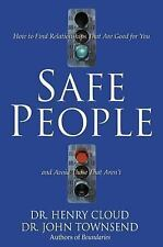 Safe People: How to Find Relationships That Are Good for You and Avoid Those Tha