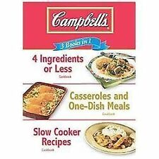 Campbell's 3 Books in 1: 4 Ingredients or Less Cookbook, Casseroles and One-Dish