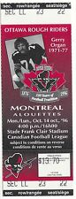Gerry Organ 1996 Ottawa Rough Riders CFL unused photo ticket stub vs Alouettes