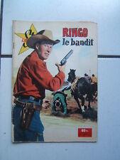 STAR CINE AVENTURES  NUM 16 / RINGO LE BANDIT / MAI 1959