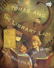 Tomas and the Library Lady by Pat Mora (2000, Paperback)