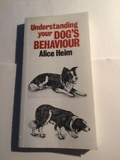 Understanding Your Dog's Behaviour Paperback by Alice Winifred Heim 1984