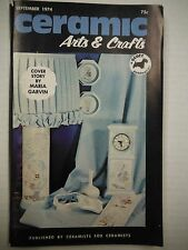September 1974 Ceramics Arts & Crafts a Scott Publication   1222SM