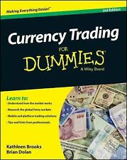 Currency Trading for Dummies by Kathleen Brooks, Brian Dolan and Gain Capital S…