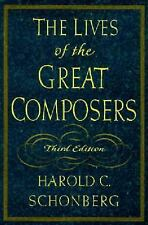 The Lives of the Great Composers, Harold C. Schonberg, Good Condition, Book