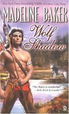 Wolf Shadow (Signet Historical Romance) by Madeline Baker