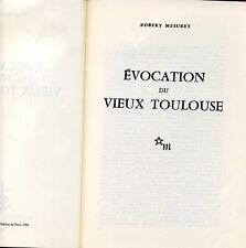 EVOCATION DU VIEUX TOULOUSE. R. MESURET. LAFFITTE REPRINTS. 1978.
