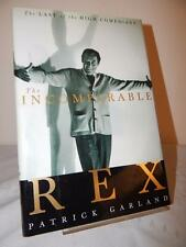 THE INCOMPARABLE REX Patrick Garland 1st/1st 2000 HC/DJ Comedian Harrison